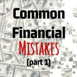 Enzo Paredes' Common Financial Mistakes (Part 1)